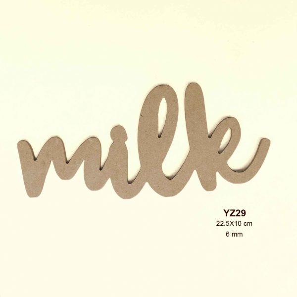 Ahşap Milk Yazısı