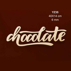 Ahşap Chocolate