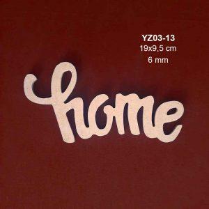 Ahşap Home Yazısı YZ03-13