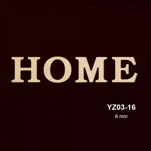 Ahşap Home Yazısı YZ03-16