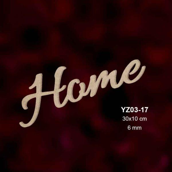 Ahşap Home Yazısı YZ03-17