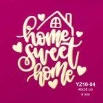 Ahşap Home Sweet Home YZ10-04