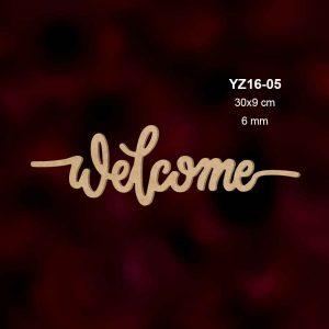 Ahşap Welcome Yazısı YZ16-05