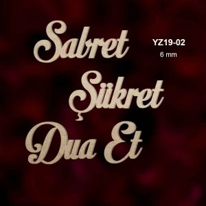 Sabret Şükret Dua Et YZ19-02