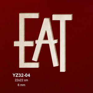 Ahşap Eat Yazısı YZ32-04 1