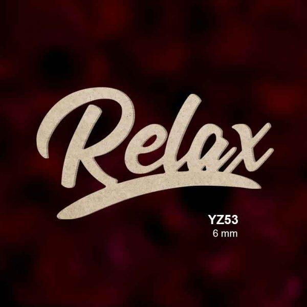 Ahşap Relax Yazısı YZ53