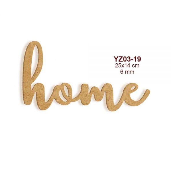Ahşap Home Yazısı YZ03-19
