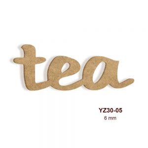 Ahşap Tea Yazısı YZ30-05