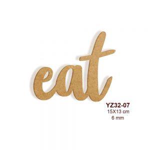 Ahşap Eat Yazısı YZ32-07