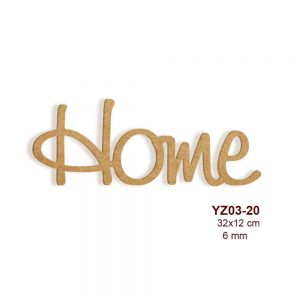 Ahşap Home Yazısı YZ03-20