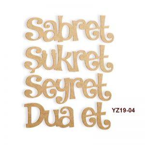 Sabret Şükret Seyret Dua Et YZ19-04