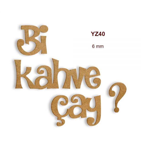Bi Kahve Bi Çay YZ40